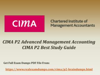 Get Latest CIMA P2 Exam Question Answers - CIMA P2 Real Braindumps RealExamDumps