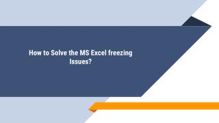 How to Solve the MS Excel freezing Issues?