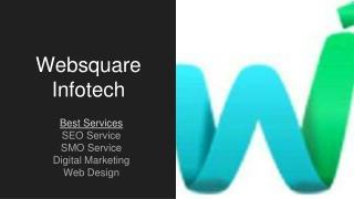 Websquare Infotech Digital Marketing Services