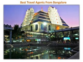 Enjoy  attractions with Bangalore travel agents Call-  918383991800