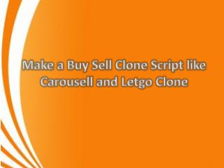 Make a Buy Sell Clone Script like Carousell and Letgo Clone