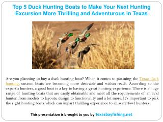 Top 5 Duck Hunting Boats to Make Your Next Hunting Excursion More Thrilling and Adventurous in Texas