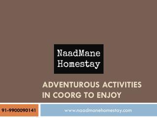 Adventurous Activities in Coorg to Enjoy
