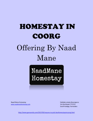 Choose the Best Homestays In Coorg