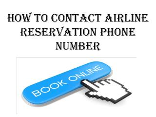 How to contact airline reservation phone number