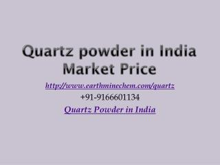 Quartz Powder in India Market Price