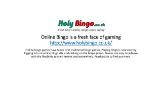 Online Bingo is a fresh face of gaming