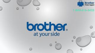 Get Brother Printer Support @ 1-800-616-3423