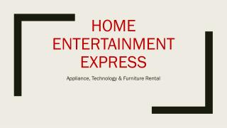 Home Entertainment Express - Furniture Rental