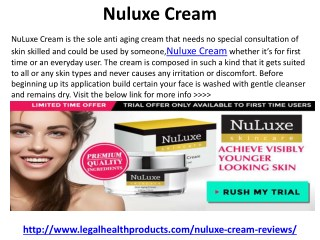 Nuluxe Skin Care Cream Reviews, Price and Side Effects