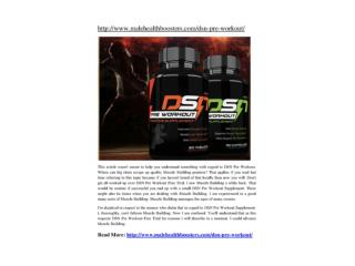 http://www.malehealthboosters.com/dsn-pre-workout/