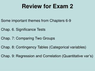 Review for Exam 2