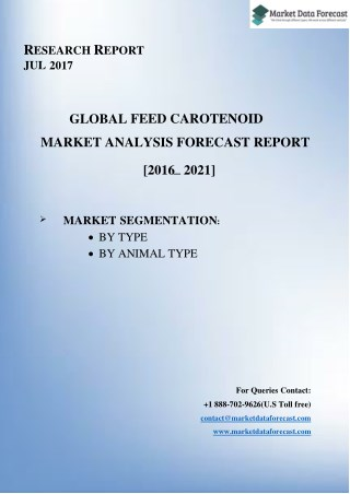 Feed carotenoid Market to reach $1.66 billion by 2021.