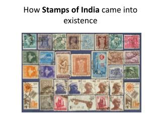 How Stamps of India came into existence
