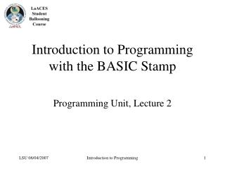 Introduction to Programming with the BASIC Stamp