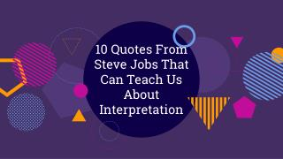 10 Quotes fro Steve jobs that teach us about interpretation