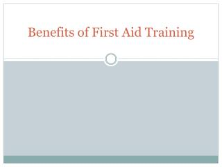 Benefits of First Aid Training