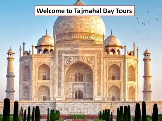 Welcome to Tajmahal Day Tours