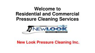 Residential and Commercial Pressure Cleaning Services