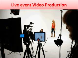 Live event Video Production