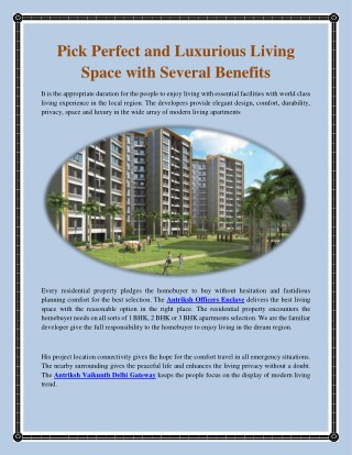 Pick Perfect  And Luxurious Living Space With Several Benefits.