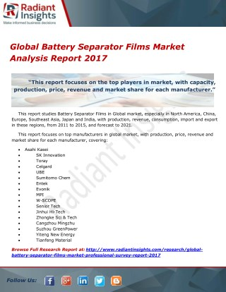 Global Battery Separator Films Market Analysis Report 2017