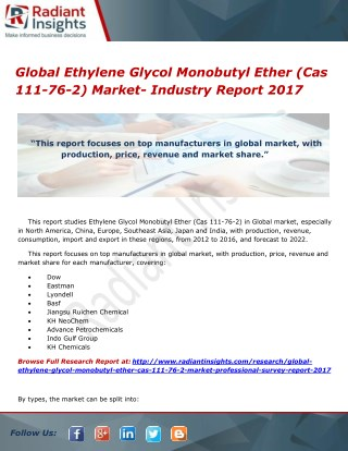 Global Ethylene Glycol Monobutyl Ether (Cas 111-76-2) Market- Industry Report 2017