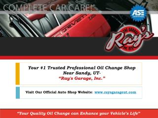 Your Trusted #1 Professional Oil Change Shop near Sandy, UT