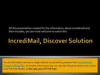 Incredimail, Discover Solution