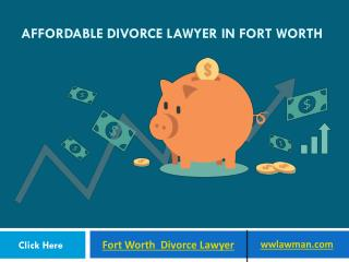 Affordable Divorce Lawyer In Fort Worth