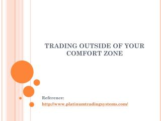 Trading Outside Of Your Comfort Zone