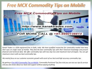 Free MCX Commodity Tips on Mobile, Commodity Positional Tips