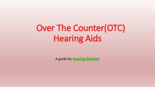 An Introduction to Over The Counter(OTC) Hearing Aid
