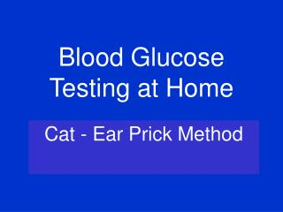 Blood Glucose Testing at Home