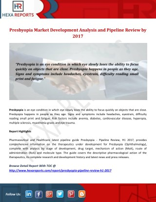 Presbyopia Market Development Analysis and Pipeline Review by 2017