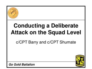 Conducting a Deliberate Attack on the Squad Level