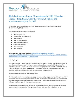 High Performance Liquid Chromatography (HPLC) Market Size, Share, Trends, History, Gross Margin and Forecasts To 2017