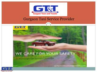 Gurgaon Taxi Service Provider - Gurgaon Tours and Travels