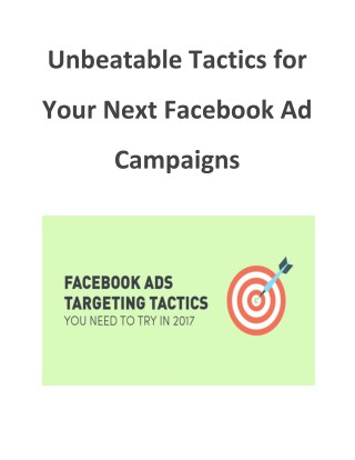 Unbeatable Tactics for Your Next Facebook Ad Campaigns
