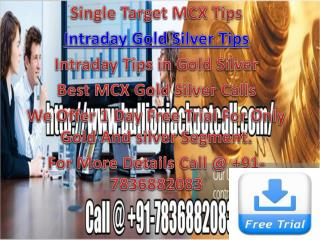 Best MCX Gold Silver Calls - Single Target MCX Tips with 100% Accuracy