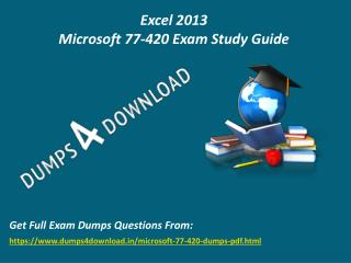 Get Valid Microsoft 77-420 Exam Questions - 77-420 Briandumps Dumps4Download