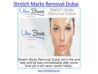 Get more protection from Stretch Marks removal in Dubai