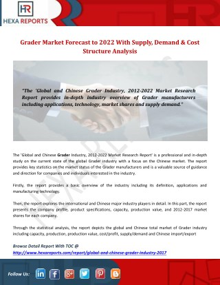 Grader Market Forecast to 2022 With Supply, Demand & Cost Structure Analysis