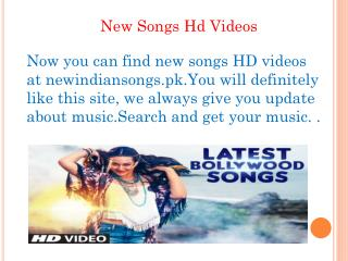 New Songs Hd Videos