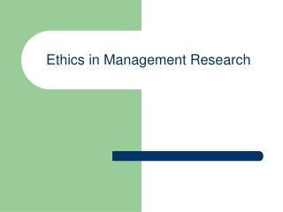 Ethics in Management Research