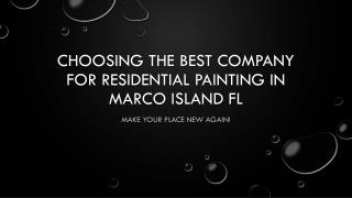 Choosing the Best Company for Residential Painting in Marco Island FL