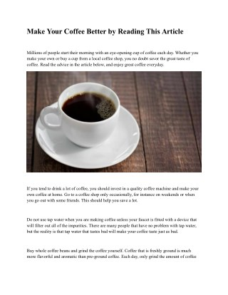 Make Your Coffee Better by Reading This Article