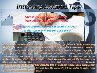 MCX Positional Calls, Intraday Jackpot Tips