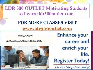 LDR 300 OUTLET Motivating Students to Learn/ldr300outlet.com