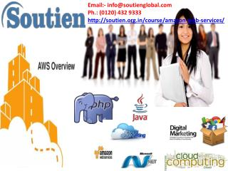 Get Certified By Amazon Web Services (AWS) Course In Noida | Soutien Infotech